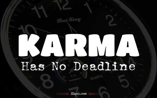 karma_has_no_deadline